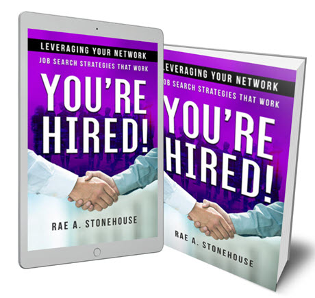 Leveraging Your Network - job Search Strategies That Work by Rae A. Stonehouse